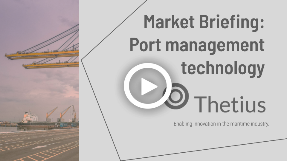 Market Briefing: Port Management Technology